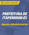 Curso Online Prefeitura de Itapemirim - ES 2019 - Agente Administrativo
