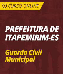 Curso Online Prefeitura de Itapemirim - ES 2019 - Guarda Civil Municipal