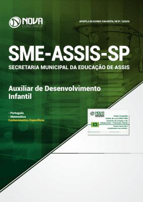 Apostila Prefeitura de Assis - SP (SME) 2019 - Auxiliar de Desenvolvimento Infantil