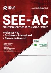Apostila Download SEE-AC 2019 - Professor PS2 - Assistente Educacional - Atendente Pessoal