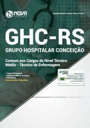 Apostila GHC-RS 2019 - Comum aos Cargos de Nível Técnico/Médio - Técnico de Enfermagem