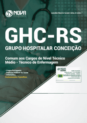 Apostila Download GHC-RS 2019 - Comum aos Cargos de Nível Técnico/Médio - Técnico de Enfermagem