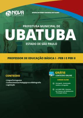 Apostila Prefeitura de Ubatuba - SP 2019 - Professor de Educação Básica I - PEB I e PEB II
