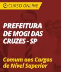 Curso Online Prefeitura de Mogi das Cruzes - SP  - Comum aos Cargos de Nível Superior