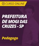 Curso Online Prefeitura de Mogi das Cruzes - SP  - Pedagogo