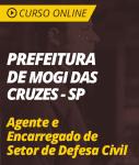 Curso Online Prefeitura de Mogi das Cruzes - SP 2019 - Agente e Encarregado de Setor de Defesa Civil