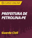 Curso Online Prefeitura de Petrolina - PE  - Guarda Civil