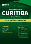 Apostila Download Prefeitura de Curitiba - PR 2019 - Fiscal de Obras e Postura