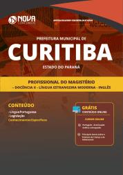 Apostila Prefeitura de Curitiba - PR 2019 - Profissional do Magistério - Docência II - Língua Estrangeira Moderna - Inglês