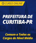 Curso Online Prefeitura de Curitiba - PR 2019 - Comum a Todos os Cargos de Nível Médio