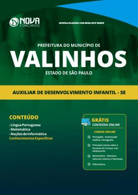 Apostila Prefeitura de Valinhos - SP 2019 - Auxiliar de Desenvolvimento Infantil - SE