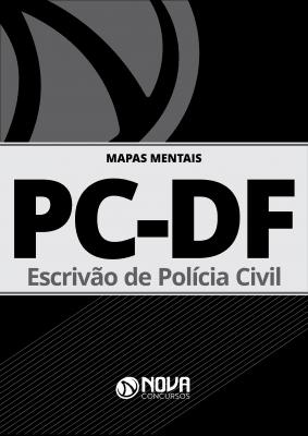 Mapas Mentais PC-DF 2019 - Escrivão (PDF)