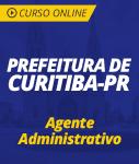 Curso Online Prefeitura de Curitiba - PR 2019 - Agente Administrativo