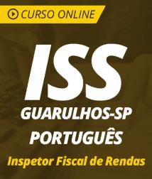 Curso Online de Português para o ISS Guarulhos - SP 2019 - Inspetor Fiscal de Rendas