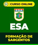 Curso Completo ESA - Formação de Sargentos