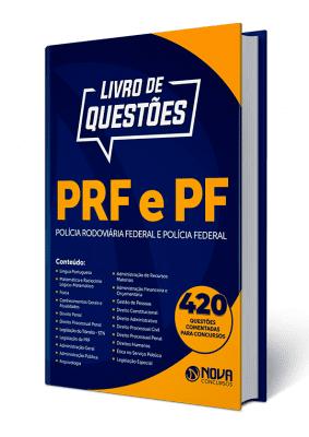 Livro de Questões PRF - Polícia Rodoviária Federal e PF - Polícia Federal
