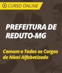 Curso Online Prefeitura de Reduto - MG 2019 - Comum a Todos os Cargos do Nível Alfabetizado