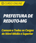 Curso Online Prefeitura de Reduto - MG 2019 - Comum a Todos os Cargos de Nível Médio e Superior