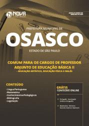 Apostila Prefeitura de Osasco - SP 2019 - Comum aos Cargos de Professor Adjunto de Educação Básica II (Ed. Artística, Ed. Física e Inglês)