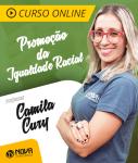 Curso Promoção da Igualdade Racial - Camila Cury