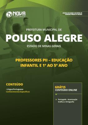 Apostila Prefeitura de Pouso Alegre - MG 2019 - Professores PII - Educação Infantil e 1º ao 5º ano