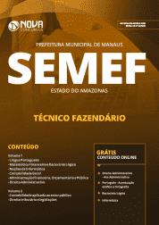 Apostila Prefeitura de Manaus - AM (SEMEF) 2019 - Técnico Fazendário
