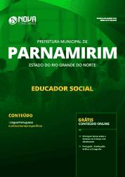 Apostila Prefeitura de Parnamirim - RN 2019 - Educador Social