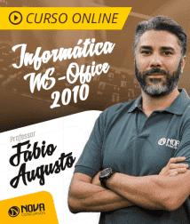 Curso Online Informática com Professor Fábio Augusto - MS-Office 2010