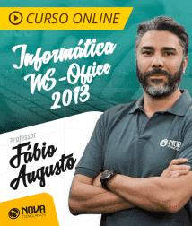 Curso Online Informática com Professor Fábio Augusto - MS-Office 2013