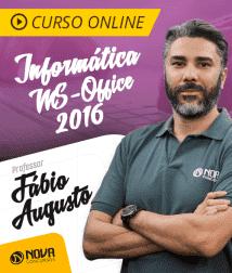 Curso Online Informática com Professor Fábio Augusto - MS-Office 2016