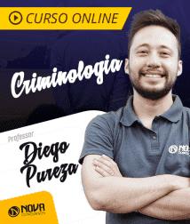 Curso Criminologia - Diego Pureza