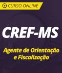 Curso Online CREF-MS 2019 - Agente de Orientação e Fiscalização