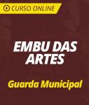 Curso Online Prefeitura de Embu das Artes - SP 2019 - Guarda Civil Municipal