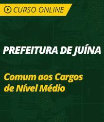 Curso Português e Matemática Prefeitura de Juína - MT - Comum aos Cargos de Nível Médio