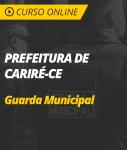 Curso Prefeitura de Cariré - CE - Guarda Municipal