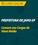 Curso Prefeitura de Jahu - SP - Comum aos Cargos de Nível Médio