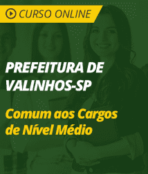 Conhecimentos Gerais Prefeitura de Valinhos - SP - Comum aos Cargos de Nível Médio