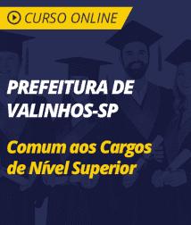 Conhecimentos Gerais Prefeitura de Valinhos - SP - Comum aos Cargos de Nível Superior