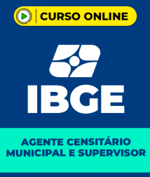 Curso IBGE 2021 - Agente Censitário Municipal e Agente Censitário Supervisor