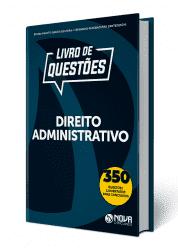 Livro de Questões Direito Administrativo 2019
