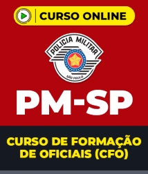 Curso Completo PM-SP - Curso de Formação de Oficiais (CFO)