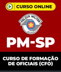 Curso Online PM-SP - Curso de Formação de Oficiais (CFO)