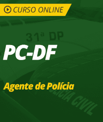 Pacote Completo PC-DF - Agente de Polícia
