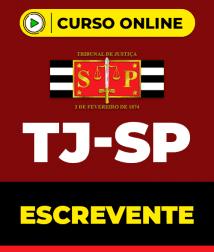 Curso TJ-SP - Escrevente + Resolução da Última Prova