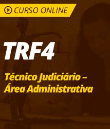 Conhecimentos Gerais para TRF4 - Técnico Judiciário - Área Administrativa