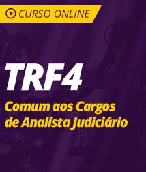 Conhecimentos Gerais para TRF4 - Comum aos Cargos de Analista Judiciário