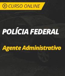 Noções de Direito Administrativo para Polícia Federal - Agente Administrativo