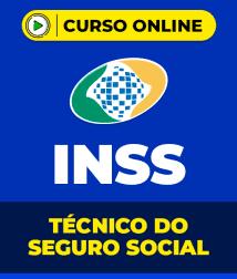 Curso INSS  - Técnico do Seguro Social