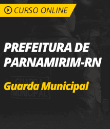Informática para Prefeitura de Parnamirim - RN - Guarda Municipal