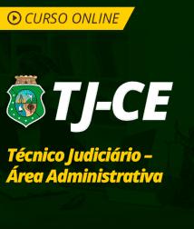 Pacote Completo TJ-CE - Técnico Judiciário - Área Administrativa